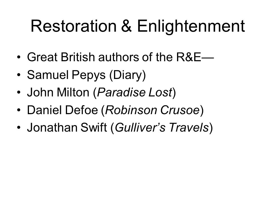 Restoration & Enlightenment