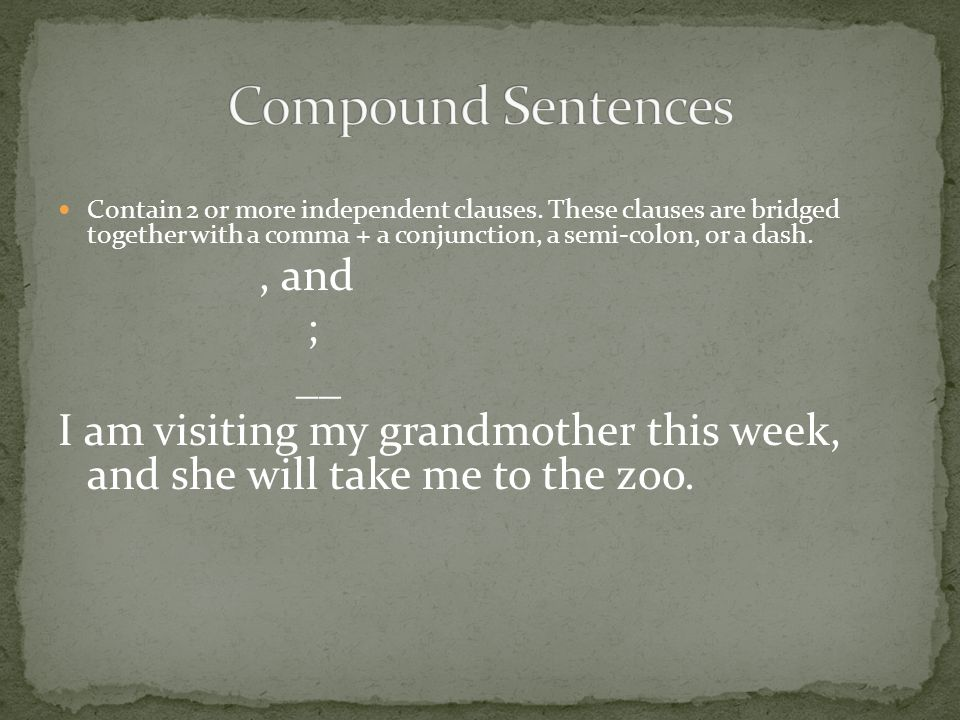 Compound Sentences ; __