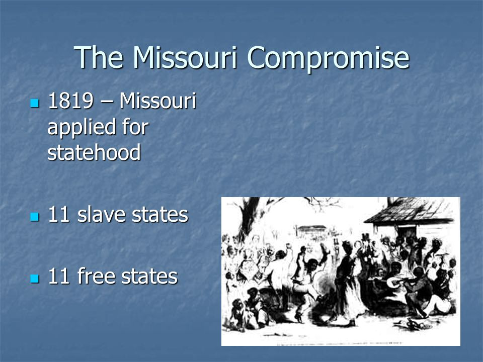 The Missouri Compromise