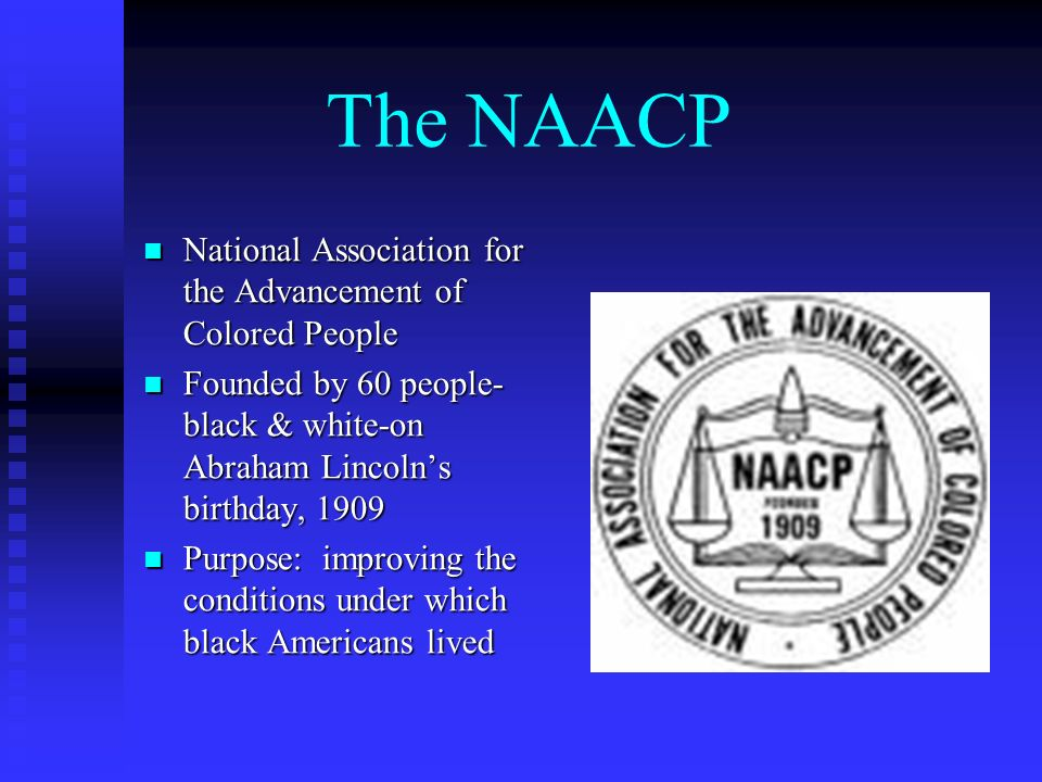 The NAACP National Association for the Advancement of Colored People