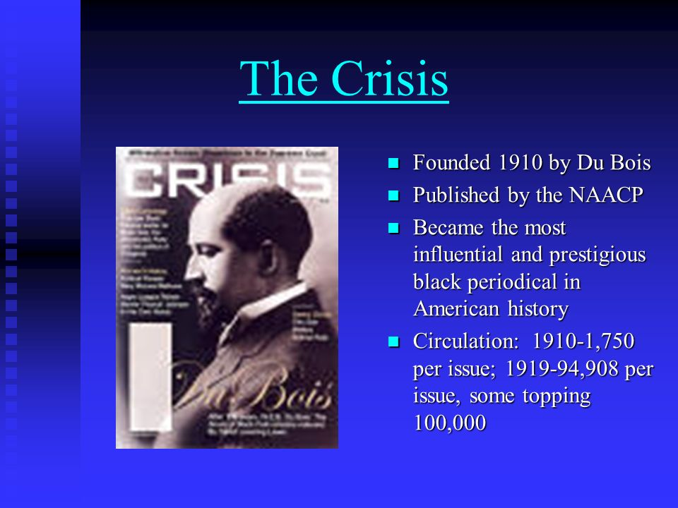 The Crisis Founded 1910 by Du Bois Published by the NAACP