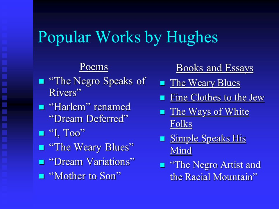 Popular Works by Hughes