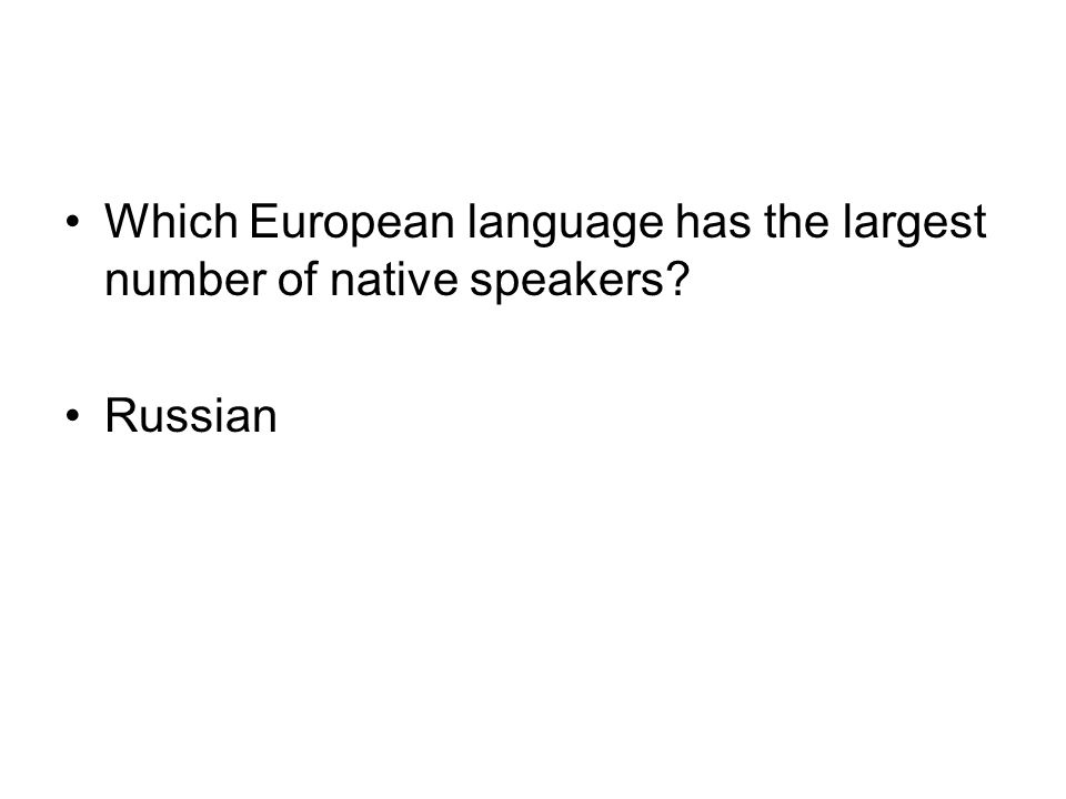 Which European language has the largest number of native speakers