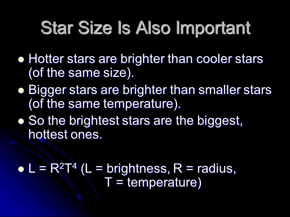 Star Size Is Also Important