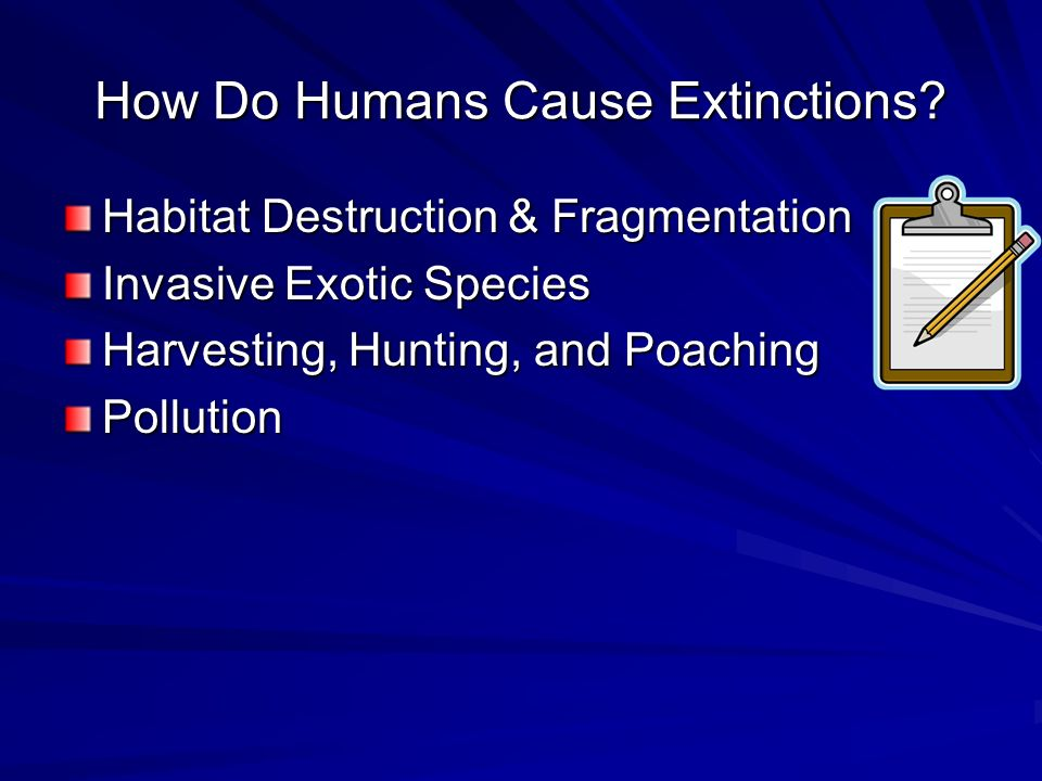How Do Humans Cause Extinctions