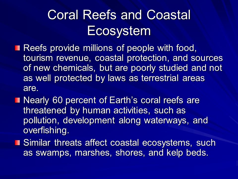 Coral Reefs and Coastal Ecosystem