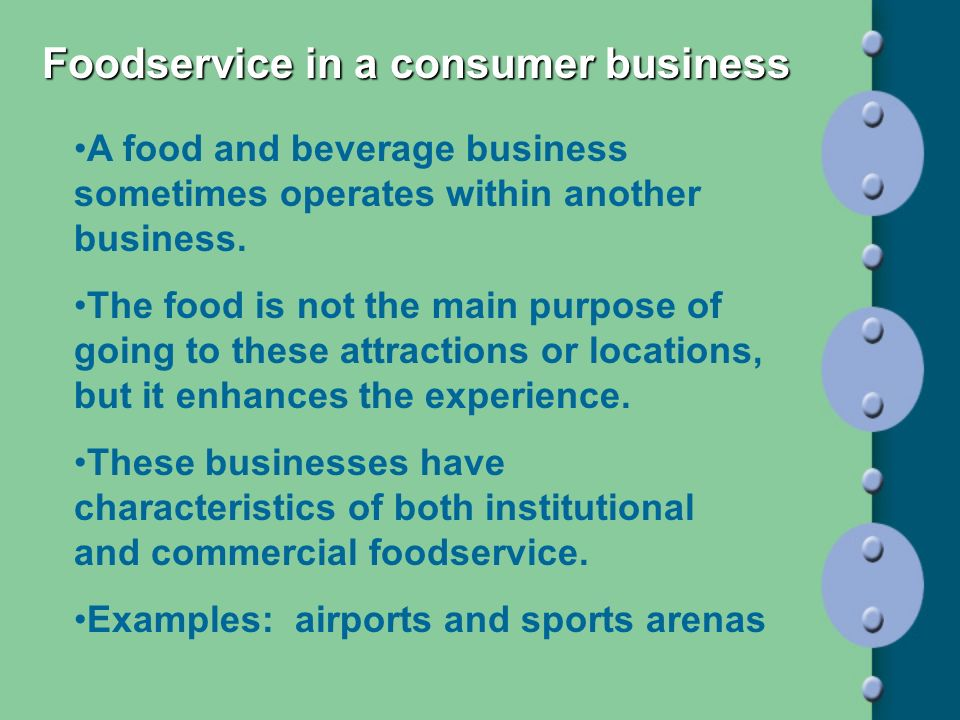 Foodservice in a consumer business