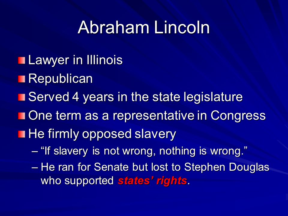Abraham Lincoln Lawyer in Illinois Republican