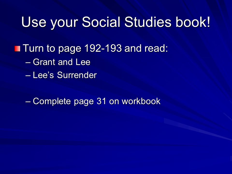 Use your Social Studies book!