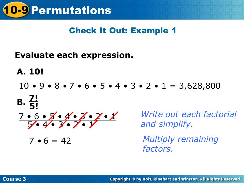 10-9 Permutations Check It Out: Example 1 Evaluate each expression.