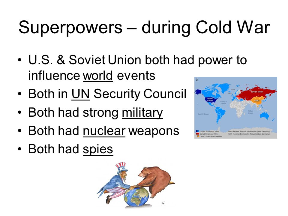 Superpowers – during Cold War