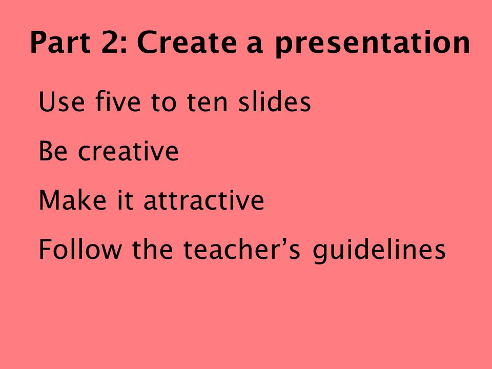 Part 2: Create a presentation
