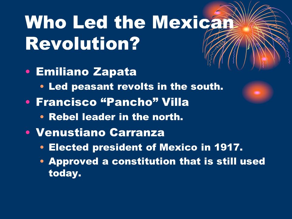 Who Led the Mexican Revolution