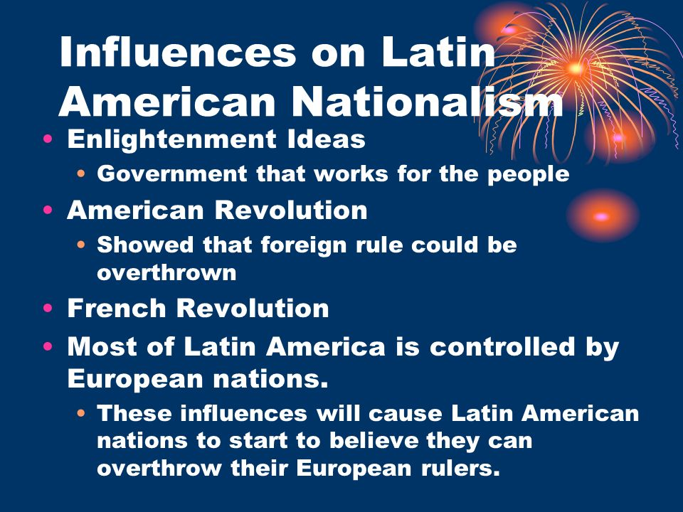 Influences on Latin American Nationalism