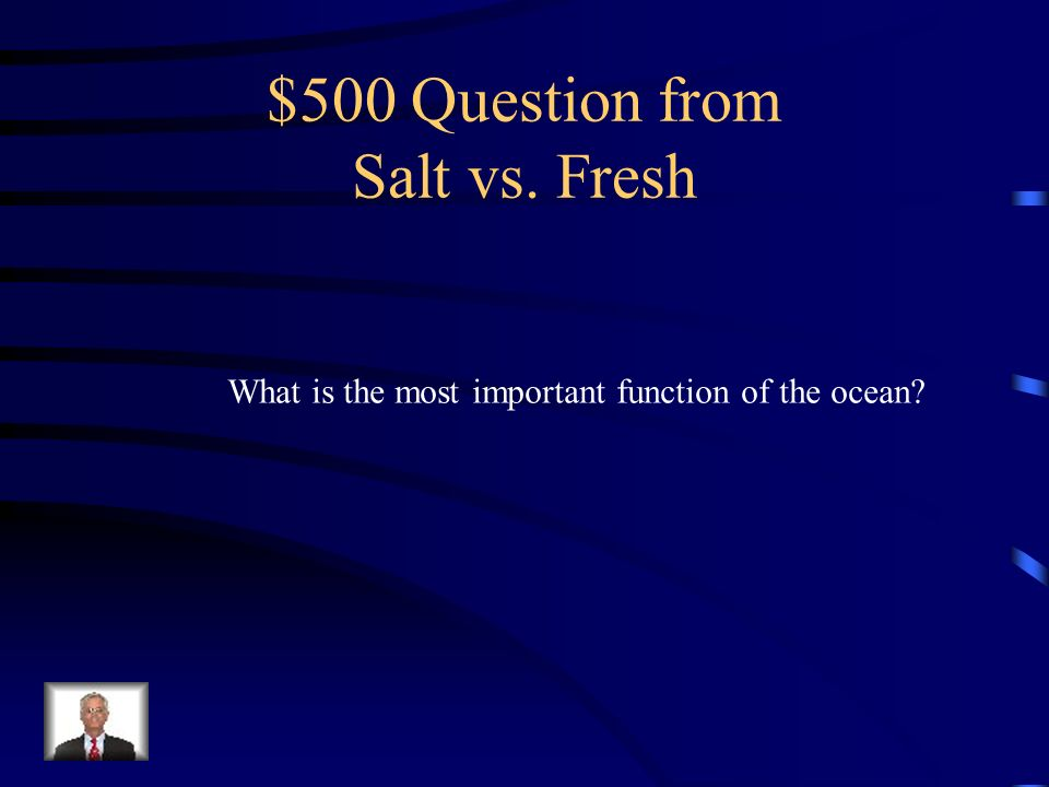$500 Question from Salt vs. Fresh