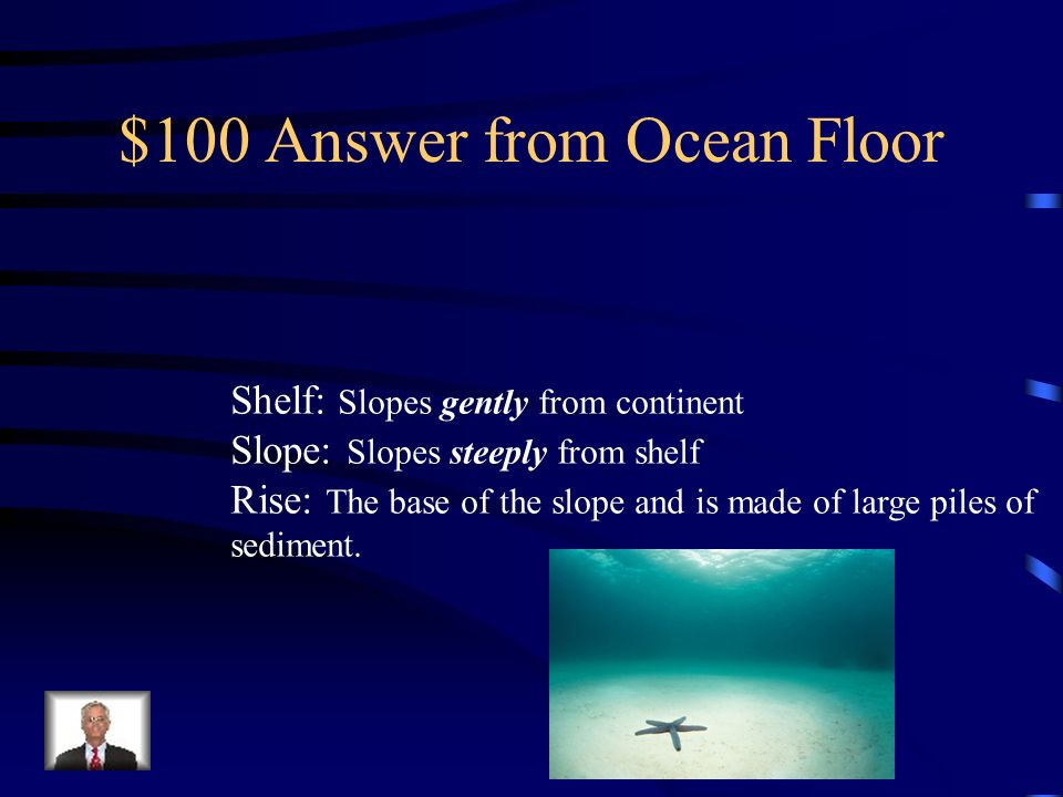 $100 Answer from Ocean Floor