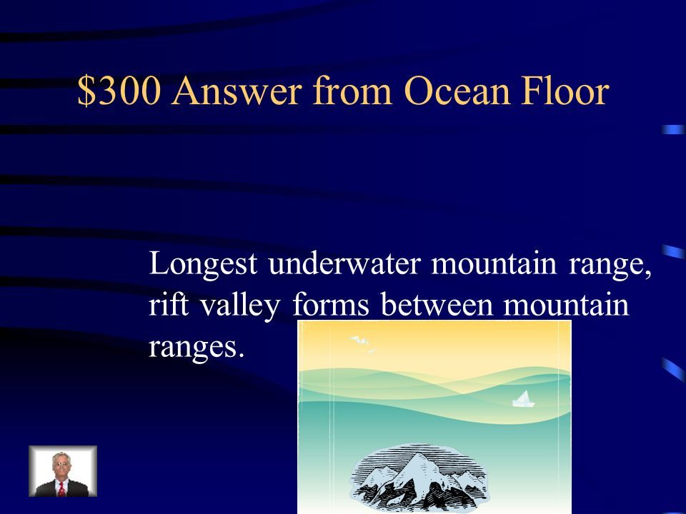 $300 Answer from Ocean Floor