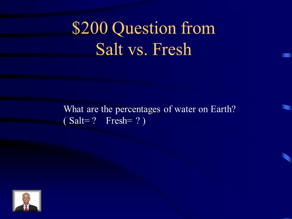 $200 Question from Salt vs. Fresh