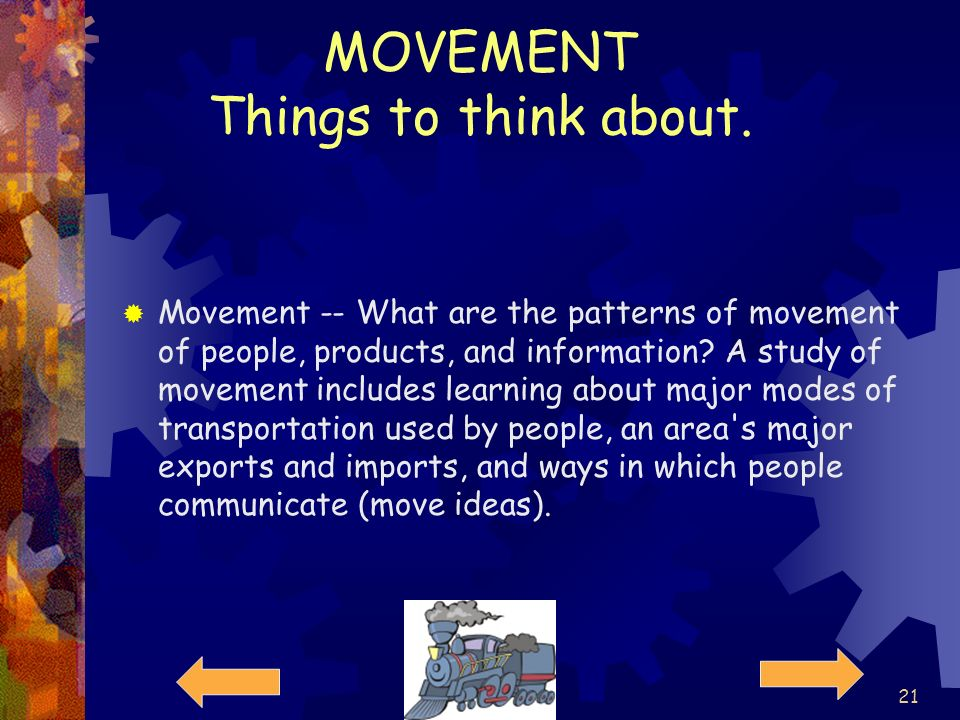 MOVEMENT Things to think about.