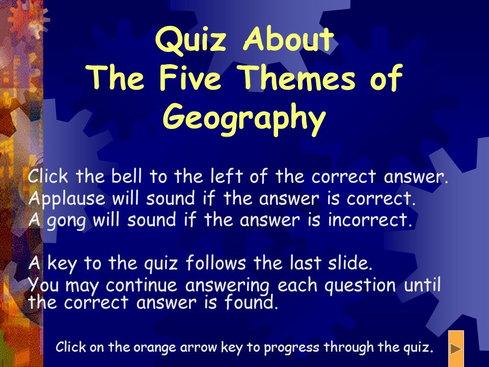 Quiz About The Five Themes of Geography