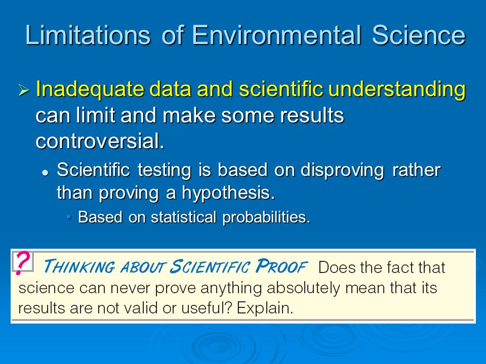 Limitations of Environmental Science