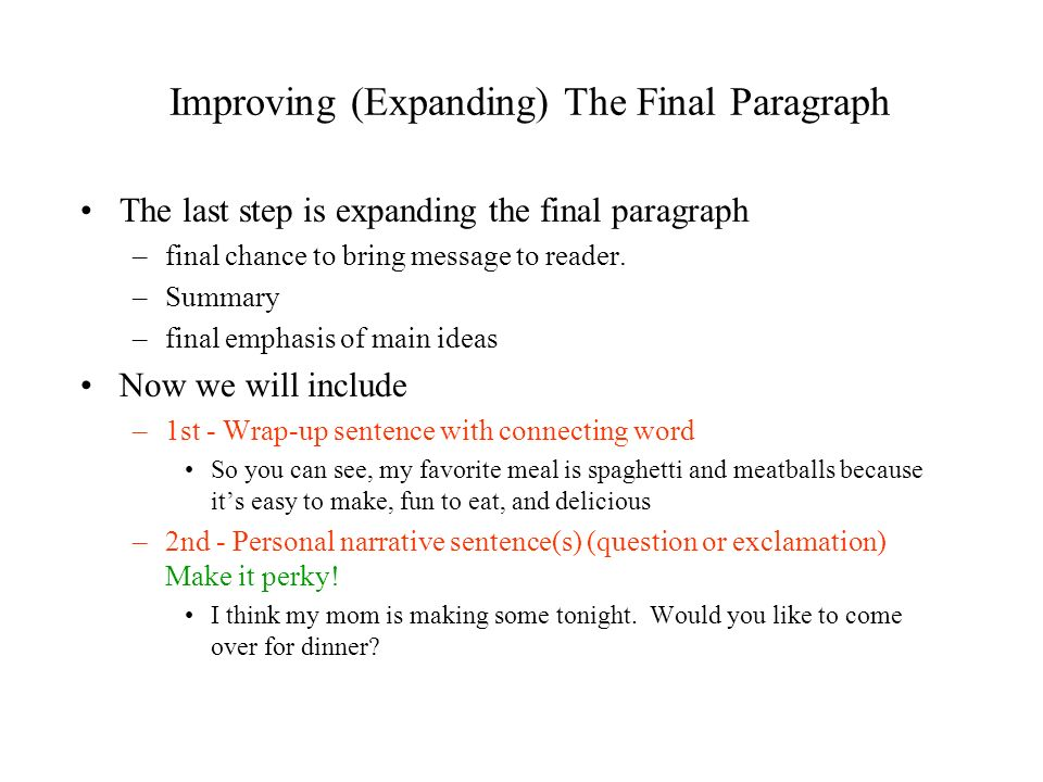 Improving (Expanding) The Final Paragraph