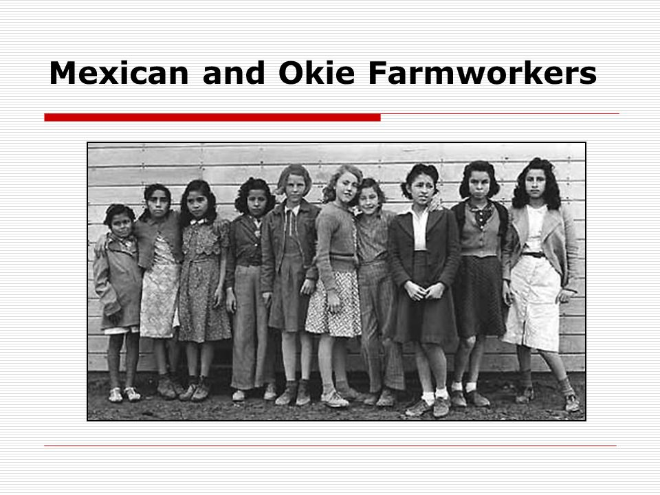 Mexican and Okie Farmworkers