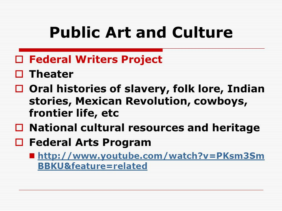 Public Art and Culture Federal Writers Project Theater