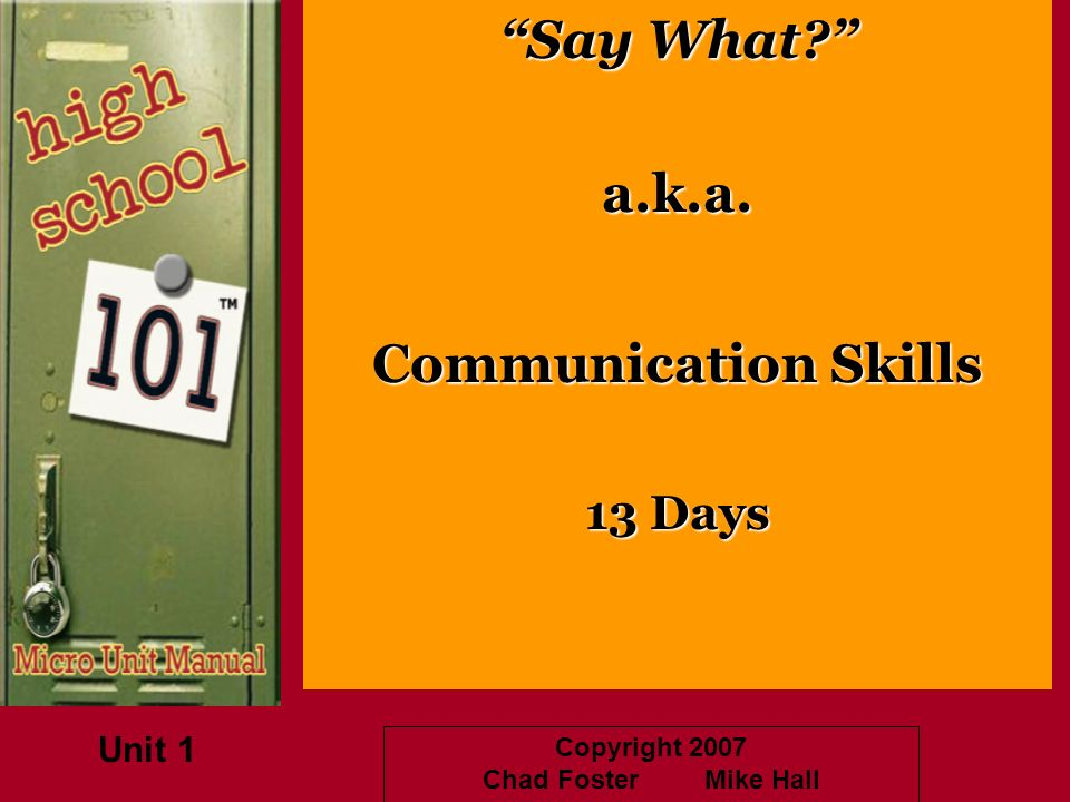 a.k.a. Communication Skills