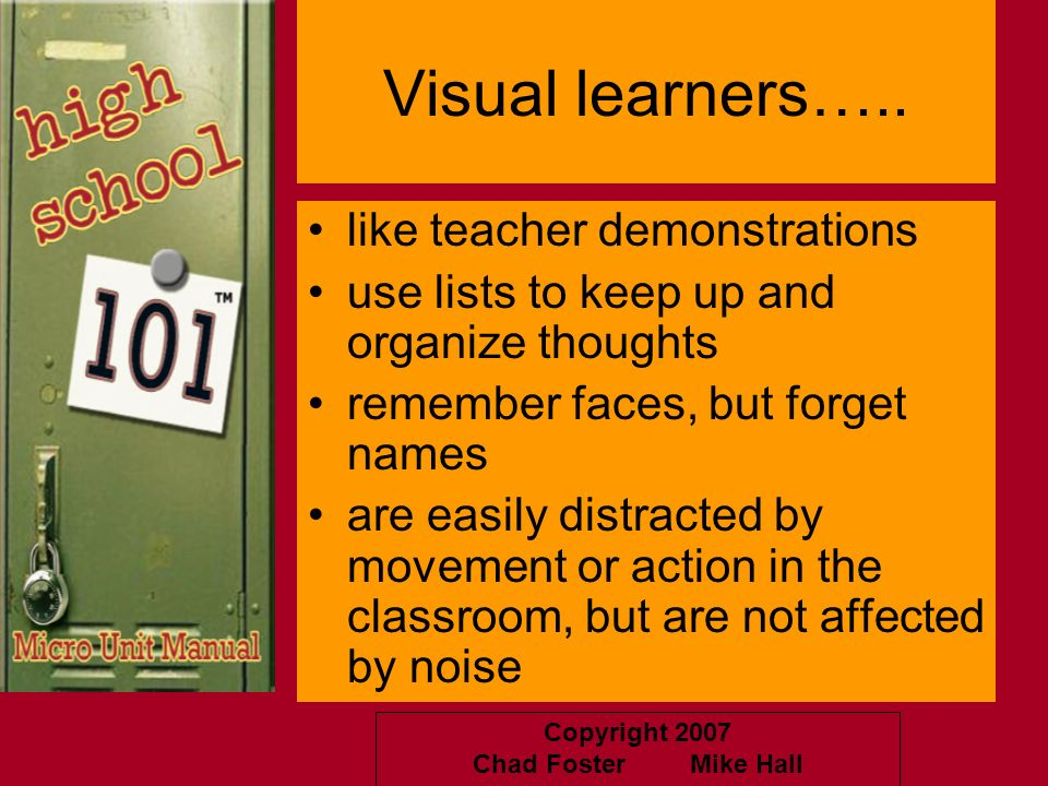 Visual learners….. like teacher demonstrations