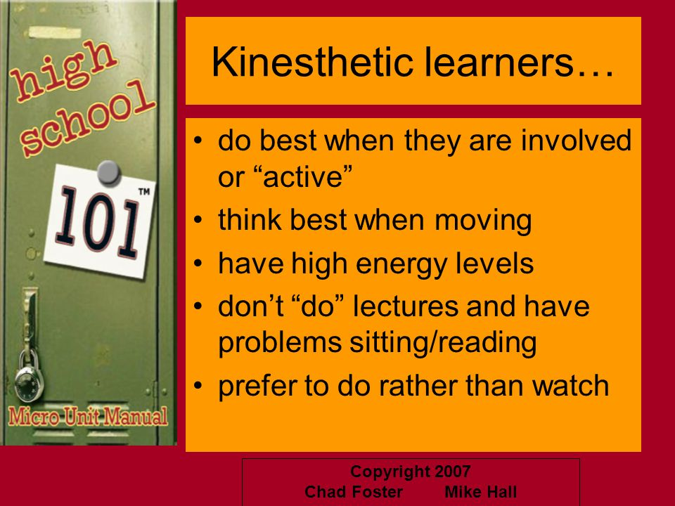 Kinesthetic learners…
