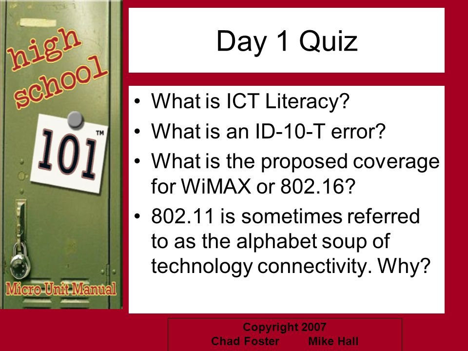 Day 1 Quiz What is ICT Literacy What is an ID-10-T error