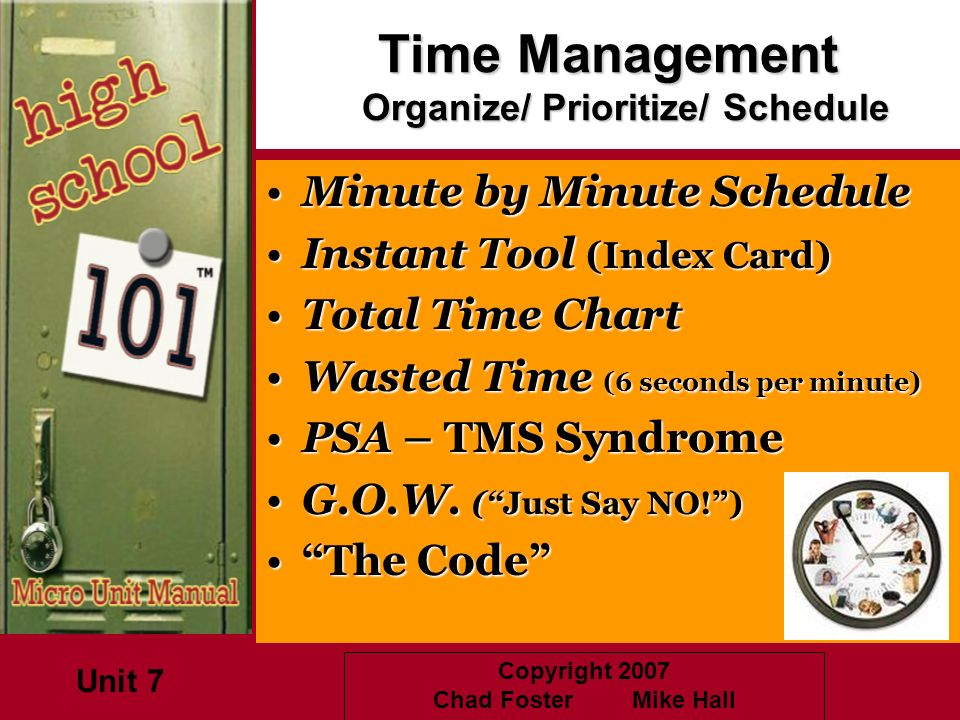 Time Management Organize/ Prioritize/ Schedule