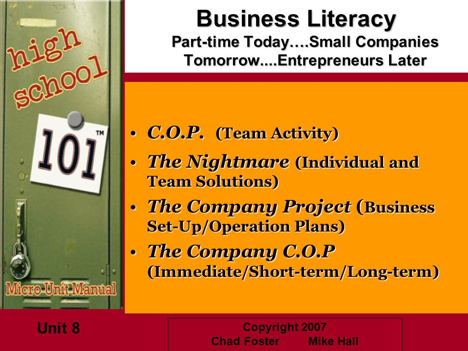 Business Literacy Part-time Today…. Small Companies Tomorrow