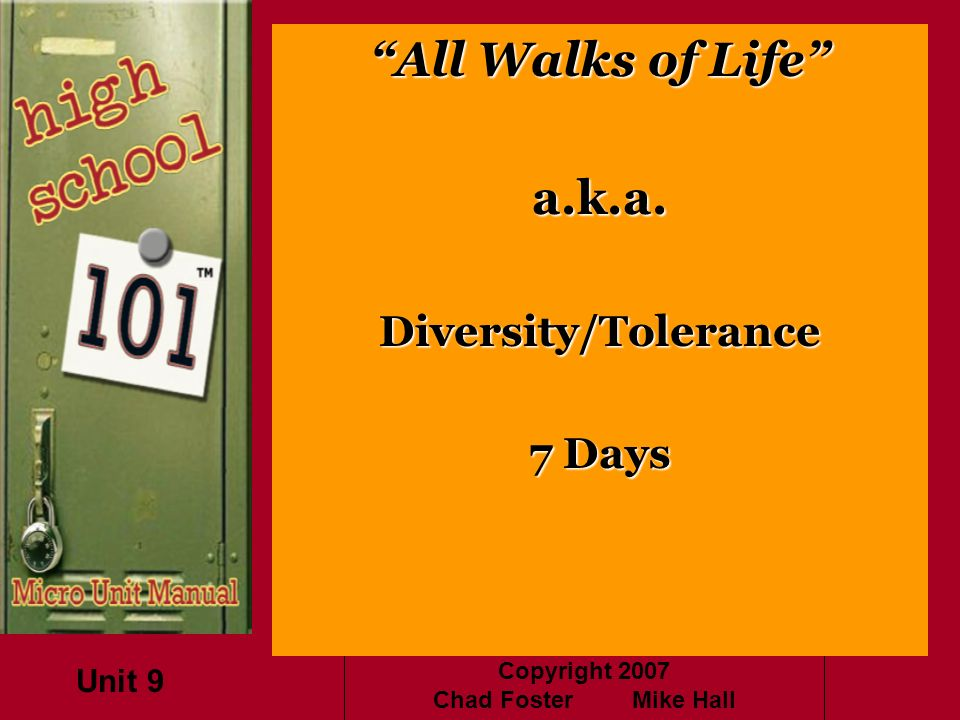 All Walks of Life a.k.a. Diversity/Tolerance 7 Days Unit 9