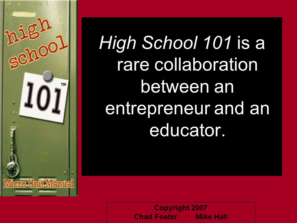 High School 101 is a rare collaboration between an entrepreneur and an educator.