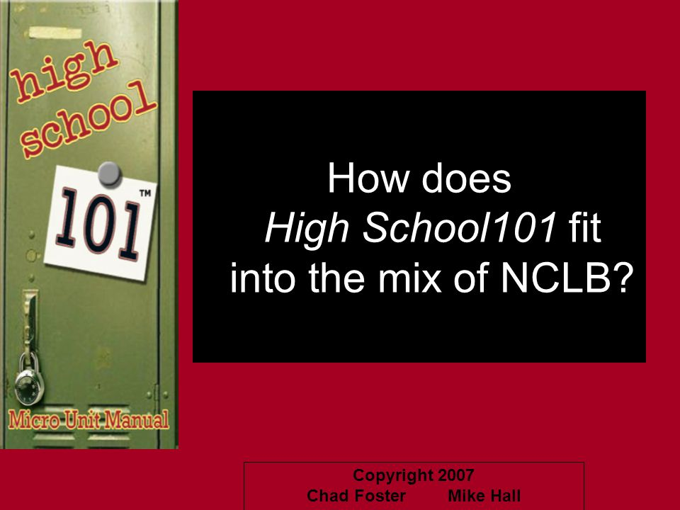 How does High School101 fit into the mix of NCLB