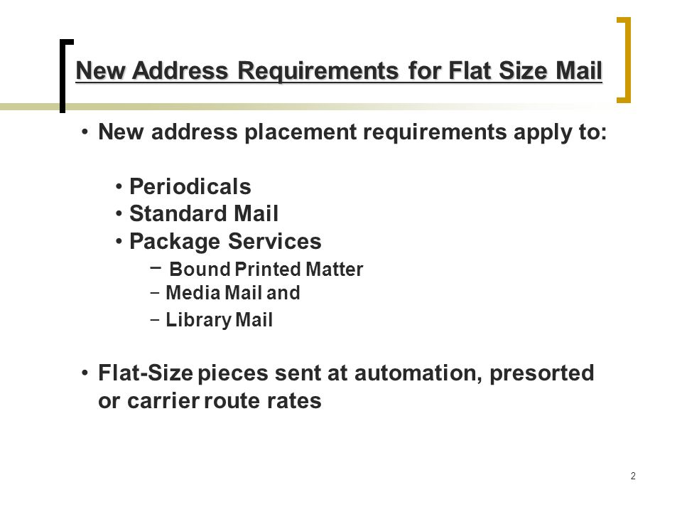 USPS New Address Requirements For Automation, Presorted And