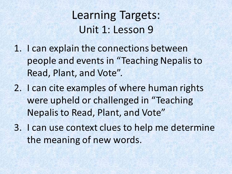 Learning Targets: Unit 1: Lesson 9
