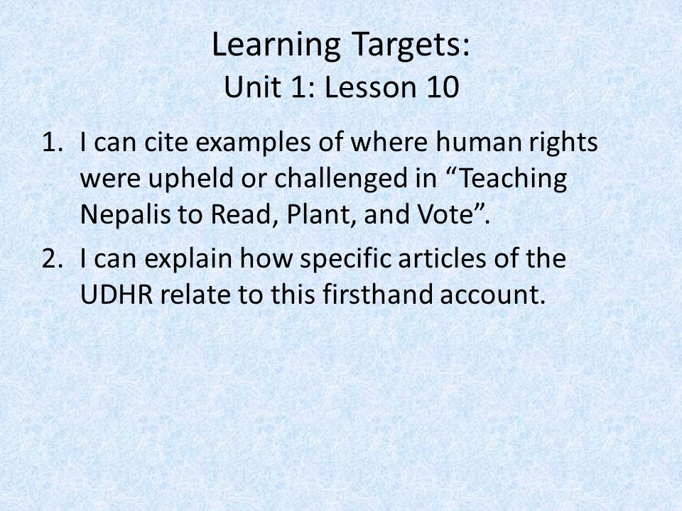 Learning Targets: Unit 1: Lesson 10