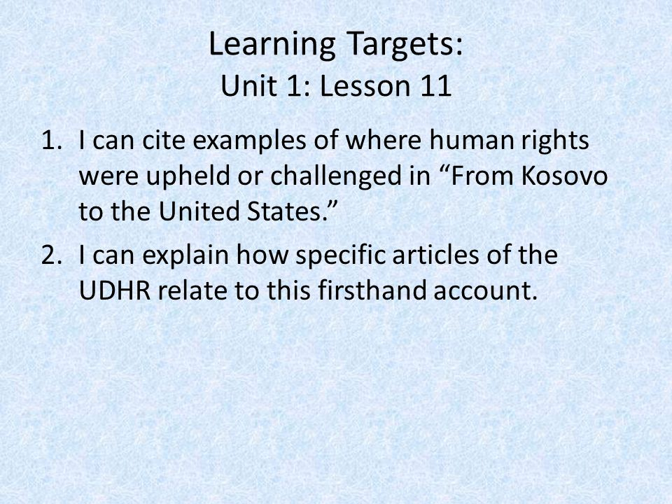 Learning Targets: Unit 1: Lesson 11