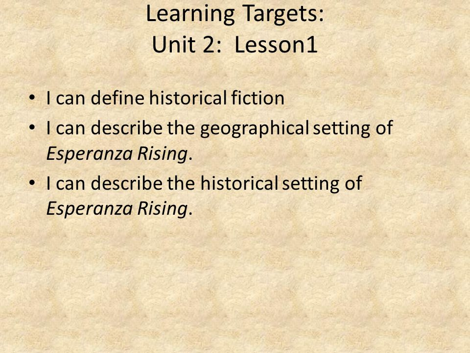 Learning Targets: Unit 2: Lesson1