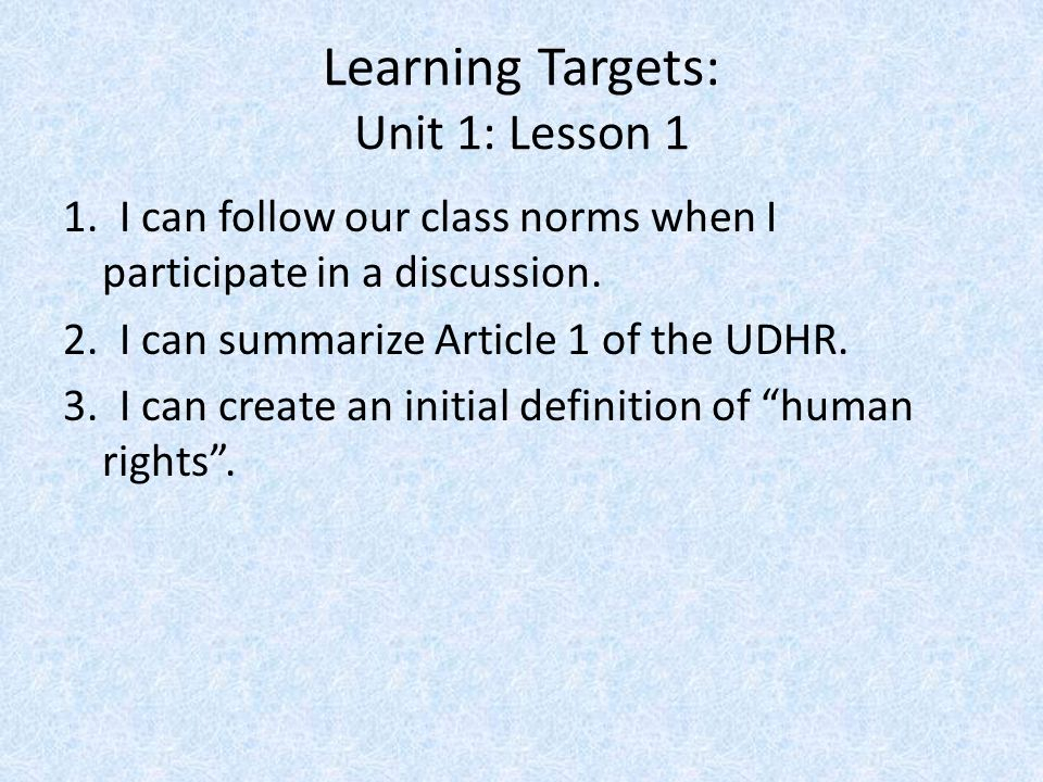 Learning Targets: Unit 1: Lesson 1