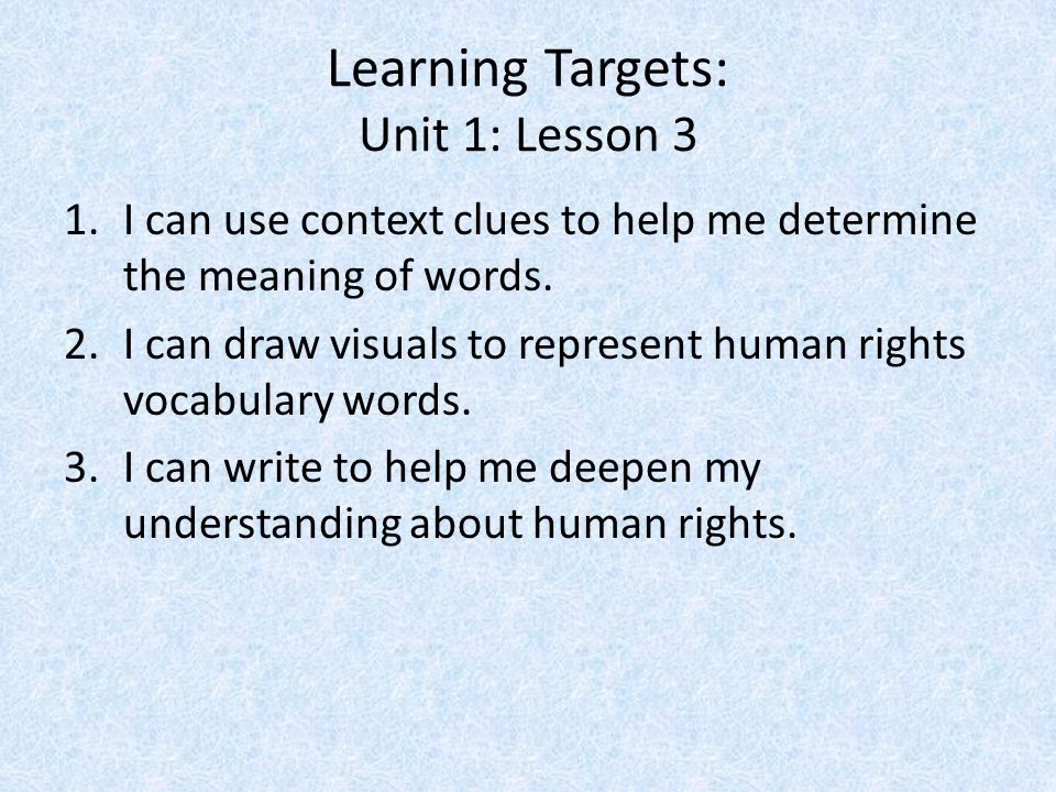 Learning Targets: Unit 1: Lesson 3