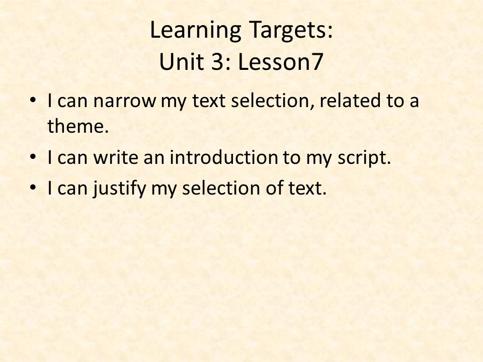 Learning Targets: Unit 3: Lesson7
