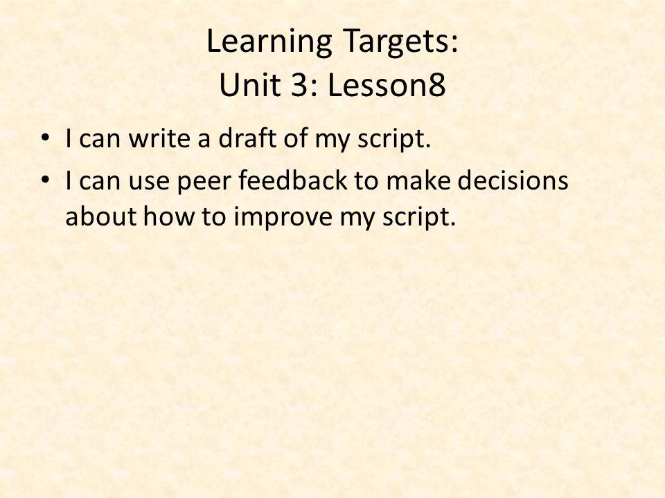Learning Targets: Unit 3: Lesson8
