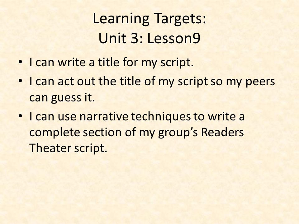 Learning Targets: Unit 3: Lesson9