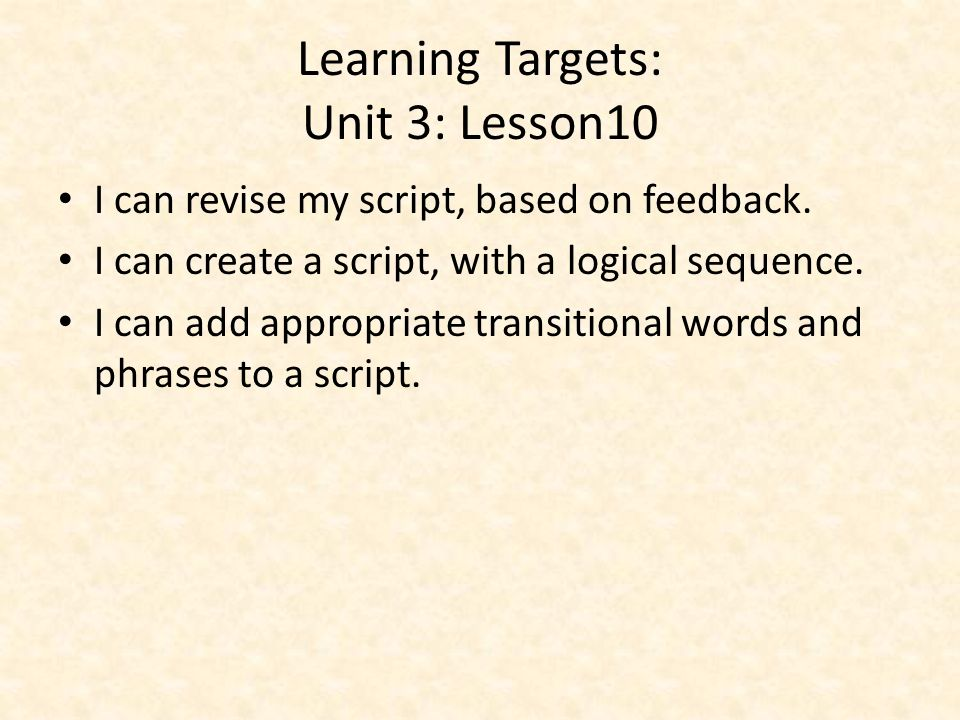 Learning Targets: Unit 3: Lesson10