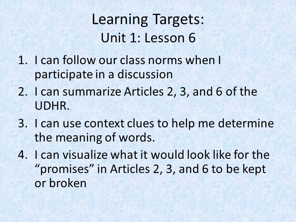 Learning Targets: Unit 1: Lesson 6