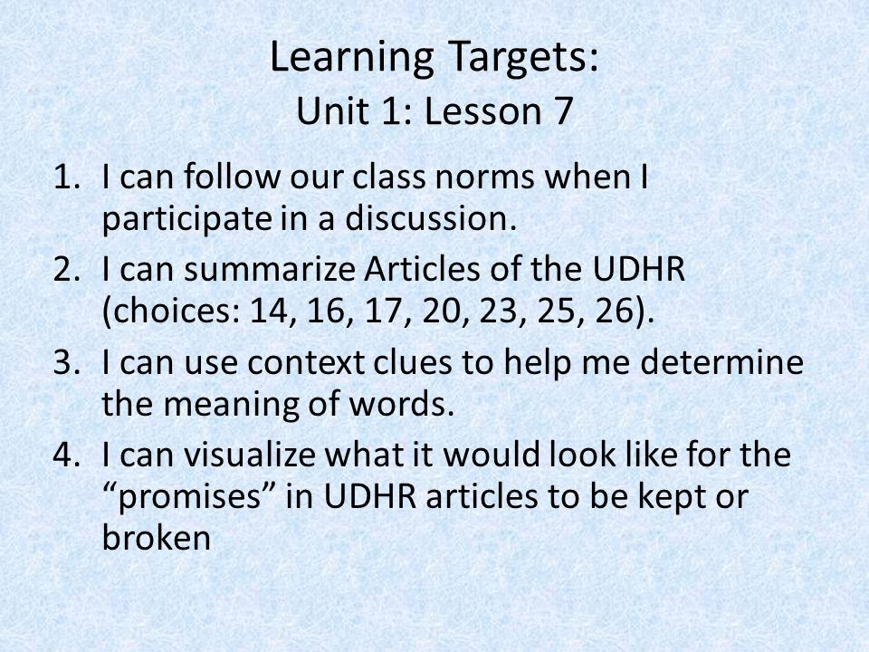 Learning Targets: Unit 1: Lesson 7